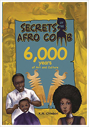 Secrets of the Afro Comb, 6,000 Years of Art and Culture